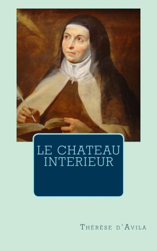 Le Chateau Interieur [Pdf/ePub] eBook