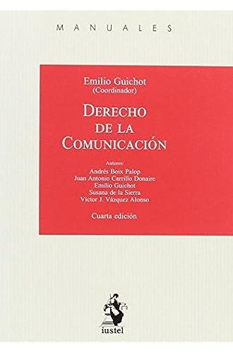 Descargar gratis DERECHO DE LA COMUNICACIÓN de Emilio GUICHOT REINA (Coord)