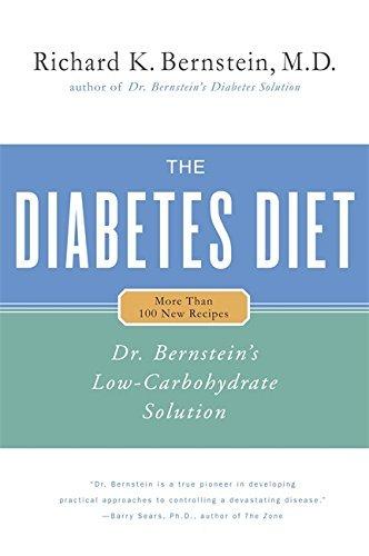 Diabetes Diet: Dr Bernstein's Low Carbohydrate Solution by Dr Richard K. Bernstein (2005-02-03)