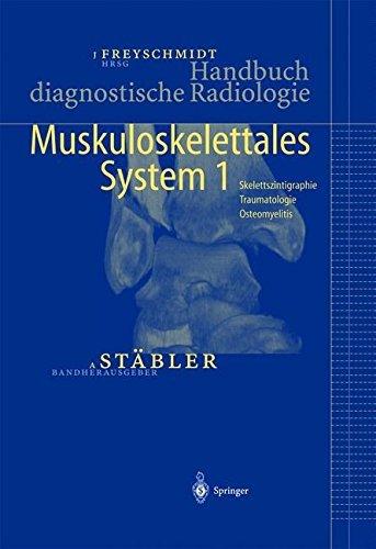 Handbuch diagnostische Radiologie: Muskuloskelettales System 1 (German Edition) (2004-12-09)