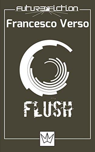 Flush (Future Fiction Vol. 9) (Italian Edition) -