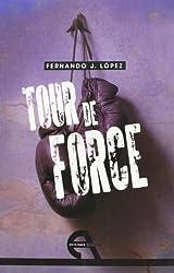 Tour de Force (Teatro, Band 10)