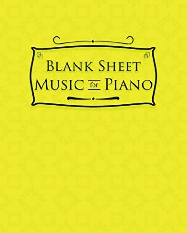 Blank Sheet Music for Piano: Music Manuscript Pad / Sheet Music Blank Paper / Manuscript Staff Paper,Bracketed Staff Paper
