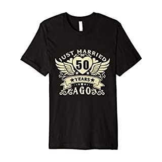 Just Married 50 Years Ago T-shirt