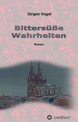 Buchseite und Rezensionen zu 'Bittersüße Wahrheiten' von Jürgen Vogel