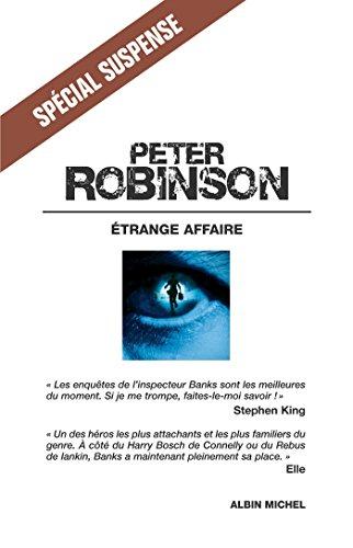 Etrange affaire (Spécial suspense) par Peter Robinson
