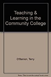Teaching & Learning in the Community College by Terry O'Banion (1994-06-02)