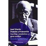 """Jose Maria Peman Y Pemartin - Escritor """"Oceanico"""" Y Gran Orador"""