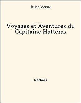 Voyages et Aventures du Capitaine Hatteras par [Verne, Jules]