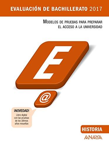 Historia (Evaluación de Bachillerato 2017) - 9788469834299 (Modelos de Pruebas de Evaluación de Bachillerato) por Manuel Fernández Cuadrado
