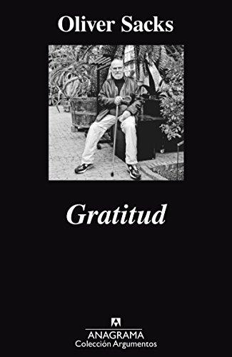 Gratitud (Argumentos) por Oliver Sacks