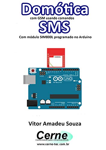 Domótica com GSM usando comandos SMS Com módulo SIM800L programado