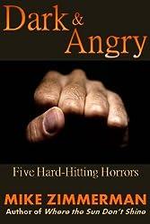 Dark & Angry: Five Hard-Hitting Horrors (English Edition)