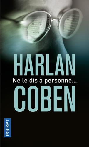 Ne le dis à personne... par Harlan Coben
