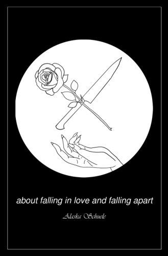 about falling in love and falling apart