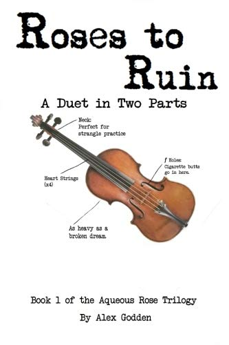 Roses to Ruin: Volume 1 (The Aqueous Rose Trilogy)