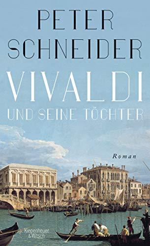 Vivaldi und seine Töchter: Roman