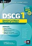 DSCG 1 Gestion juridique fiscale et sociale manuel - Millésime 2018-2019  - 11e édition (Expertise comptable)