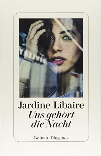 Buchseite und Rezensionen zu 'Uns gehört die Nacht' von Jardine Libaire