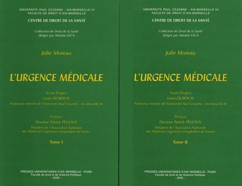 L'urgence médicale : 2 volumes par Julie Moreau