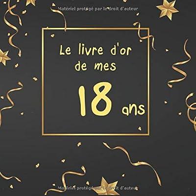 Le livre d'or de mes 18 ans: Livre à personnaliser spécial anniversaire - thème NEW BLACK & OR