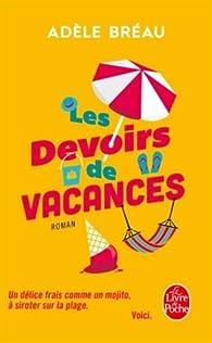 Les devoirs de vacances par Adèle Bréau