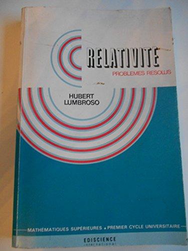 Relativité, problèmes résolus