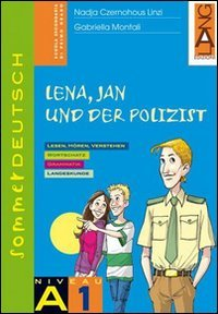 Sommerdeutsch. Vol. A1: Lena, jan und der Polizist. Con CD. Per la Scuola media