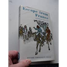 Escape from France (Oxford Children's Library) by Ronald Welch (1969-05-03)