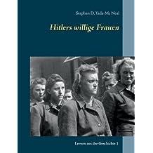 Hitlers willige Frauen (Lernen aus der Geschichte)