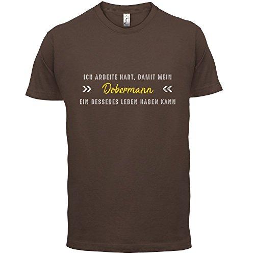 Ich arbeite hart, damit mein Dobermann ein besseres Leben haben kann - Herren T-Shirt - 13 Farben Schokobraun