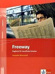 Freeway / Ausgabe Wirtschaft: Englisch für berufliche Schulen - bisherige Ausgaben / Student's Book