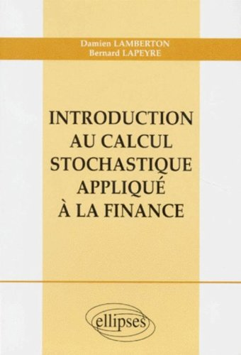 Introduction au calcul stochastique appliqu  la finance