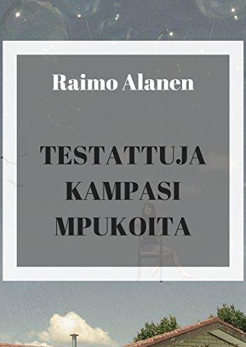 Testattuja kampasi mpukoita (Finnish Edition) por Raimo  Alanen