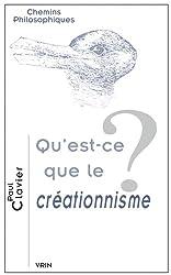 Qu'est-ce que le créationnisme?