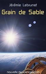 Grain de sable: nouvelle de science-fiction