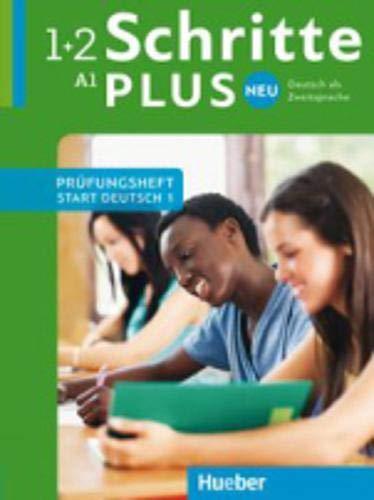 Schritte plus Neu: Deutsch als Zweitsprache / Prüfungsheft Start Deutsch 1 mit Audio-CD