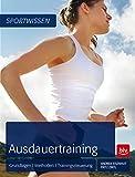 Ausdauertraining: Grundlagen - Methoden - Trainingssteuerung (BLV)