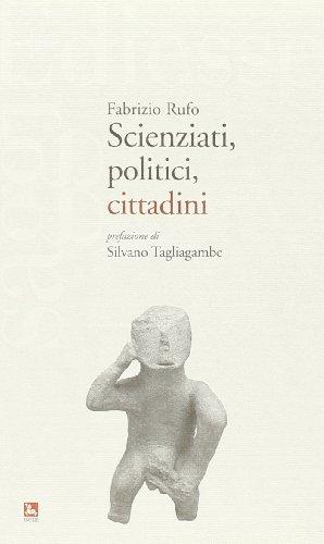 Scienziati, politici, cittadini