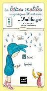 Les lettres mobiles magnétiques Montessori de Balthazar par Place