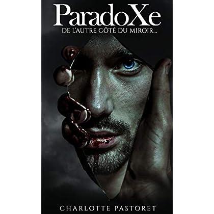 ParadoXe: de l'autre côté du miroir
