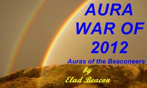 Aura War of 2012 (Auras of the Beaconeers Book 1) (English Edition)