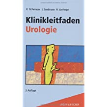 Klinikleitfaden Urologie: Untersuchung-Diagnostik-Therapie-Notfall