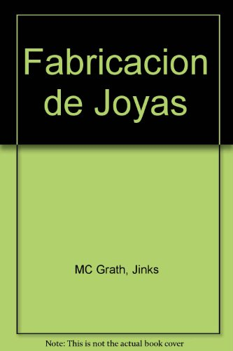 Fabricacion de Joyas por Jinks MC Grath