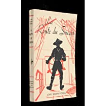 Lord Baden-Powell. La Route du succès : . Édition définitive traduite par Pierre Péroni. Illustrations de l'auteur