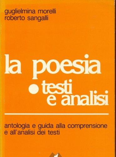 La poesia - Testi e analisi