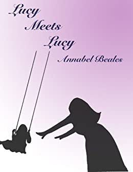 Lucy meets Lucy by [Beales, Annabel]
