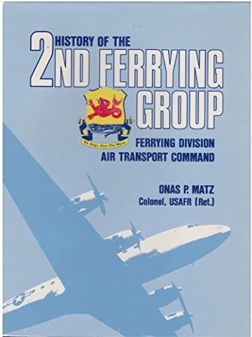 History of the 2nd Ferrying Group, Ferrying Division, Air Transport