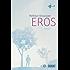 Eros: Roman