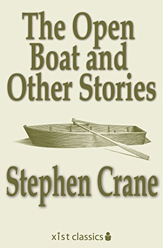 The Open Boat And Other Stories Xist Classics
